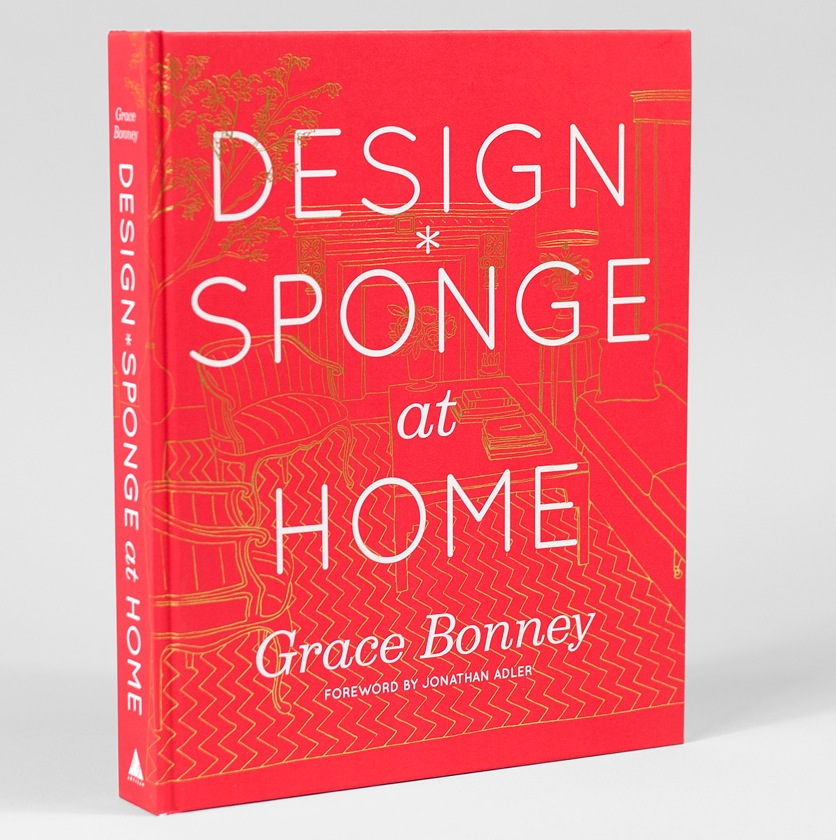 Design Sponge at Home - Grace Bonney