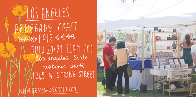 Renegade craft fair is this weekend in los angeles blog for Craft fairs los angeles