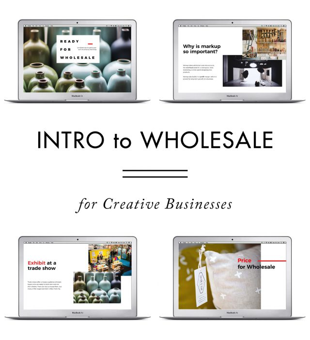 Intro to Wholesale for Creative Businesses - creative business classes from Erin Dollar of Cotton & Flax