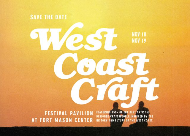 West Coast Craft in San Francisco - Winter 2017
